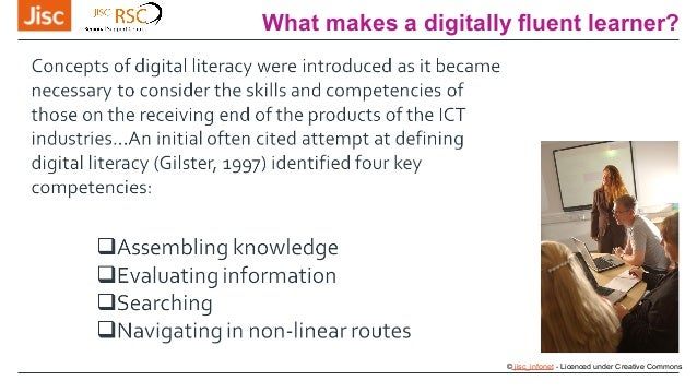What makes a digitally fluent learner? © jisc_infonet - Licenced under Creative Commons