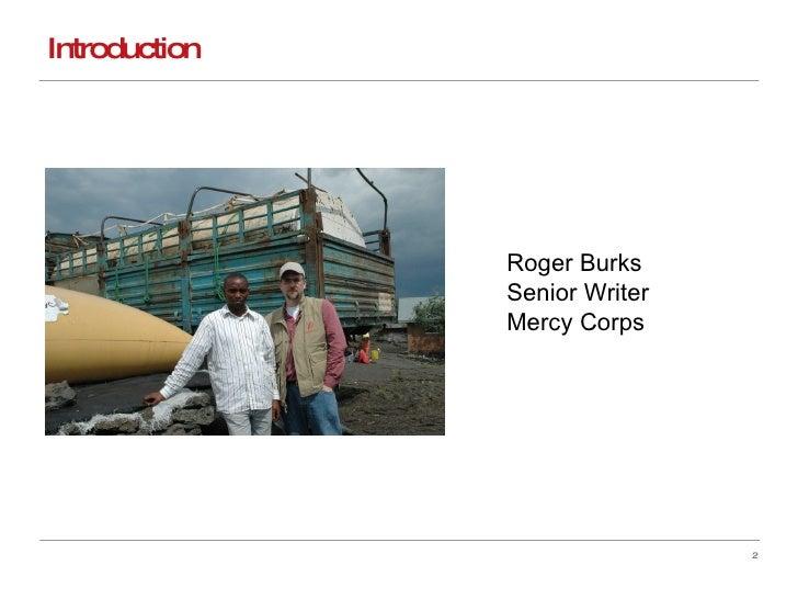 Introduction Roger Burks Senior Writer Mercy Corps