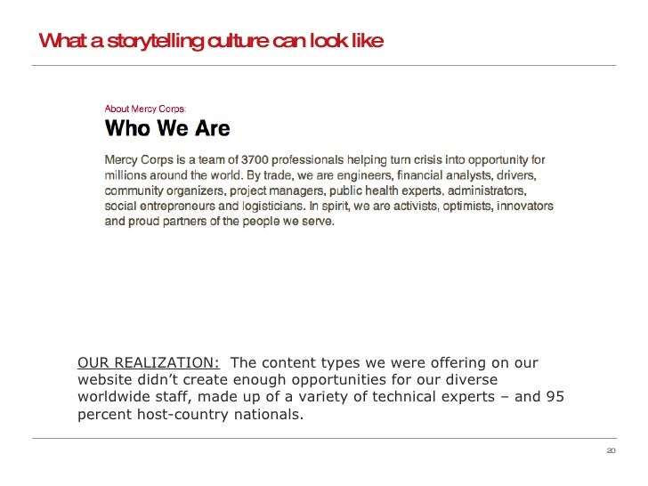 What a storytelling culture can look like OUR REALIZATION:   The content types we were offering on our website didn't crea...