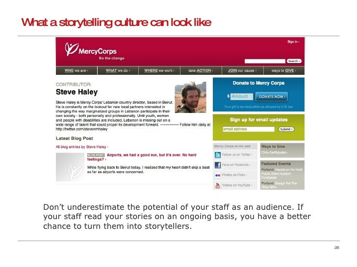 What a storytelling culture can look like Don't underestimate the potential of your staff as an audience. If your staff re...