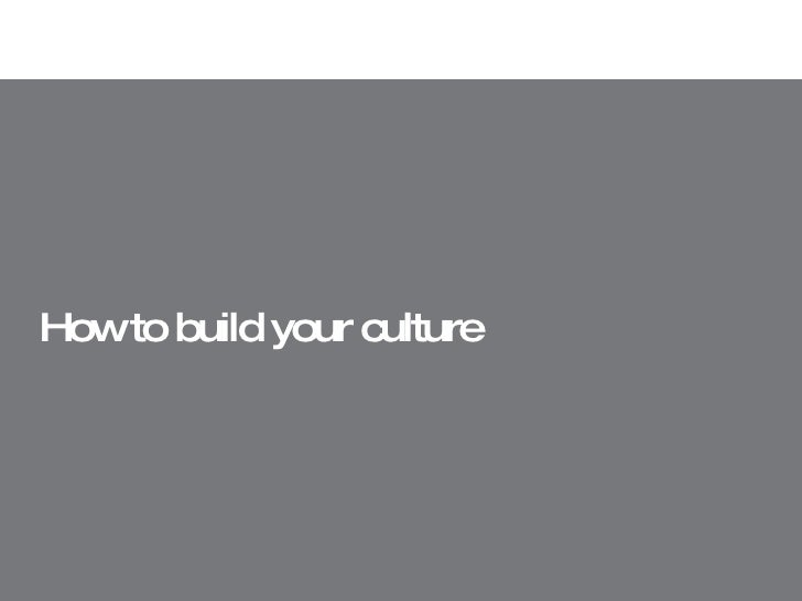 How to build your culture