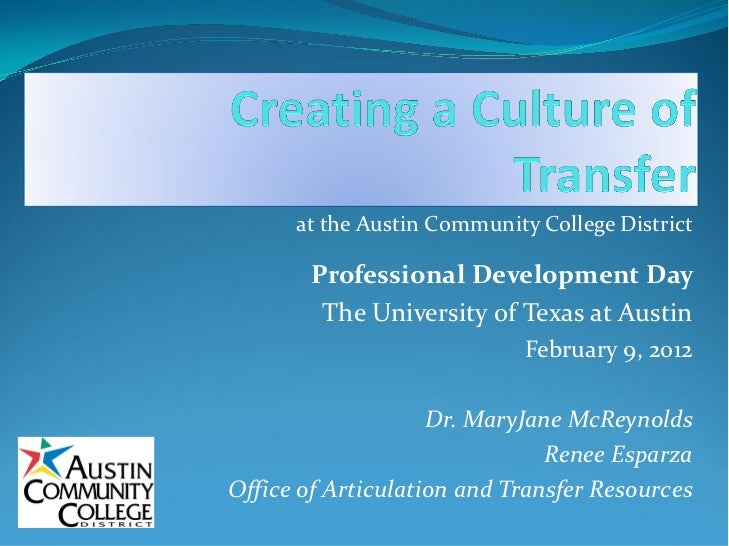 at the Austin Community College District         Professional Development Day          The University of Texas at Austin  ...