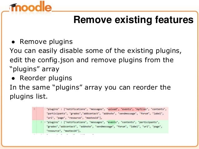 """● Remove plugins You can easily disable some of the existing plugins, edit the config.json and remove plugins from the """"pl..."""