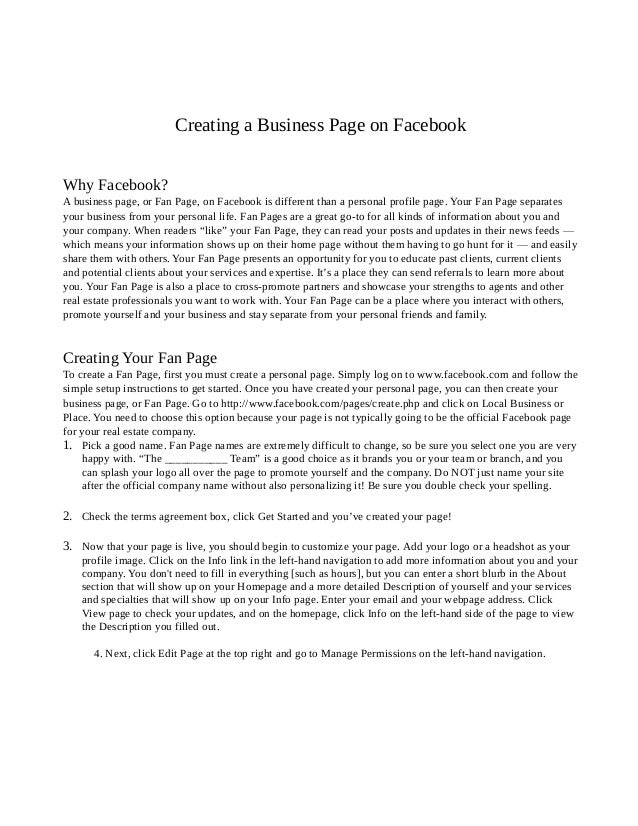 Creating a Business Page on Facebook Why Facebook? A business page, or Fan Page, on Facebook is different than a personal ...