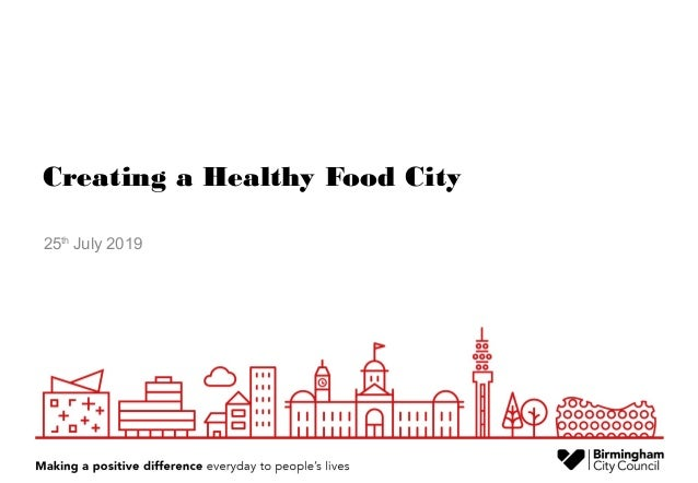 Creating a Healthy Food City 25th July 2019
