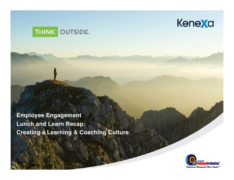 Employee EngagementLunch and Learn Recap:Creating a Learning & Coaching Culture