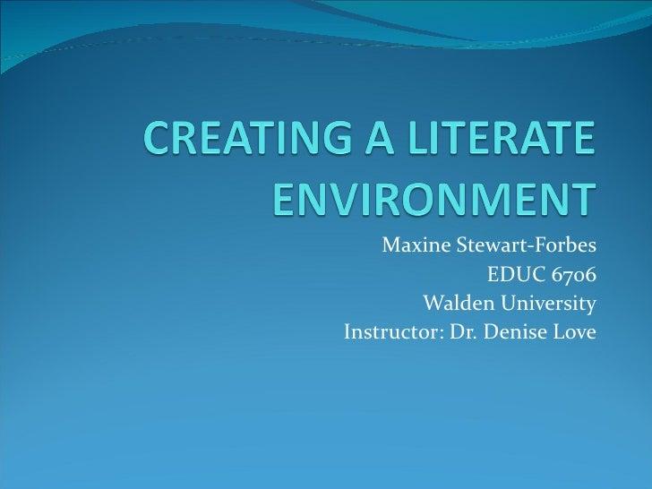 Maxine Stewart-Forbes                EDUC 6706        Walden UniversityInstructor: Dr. Denise Love