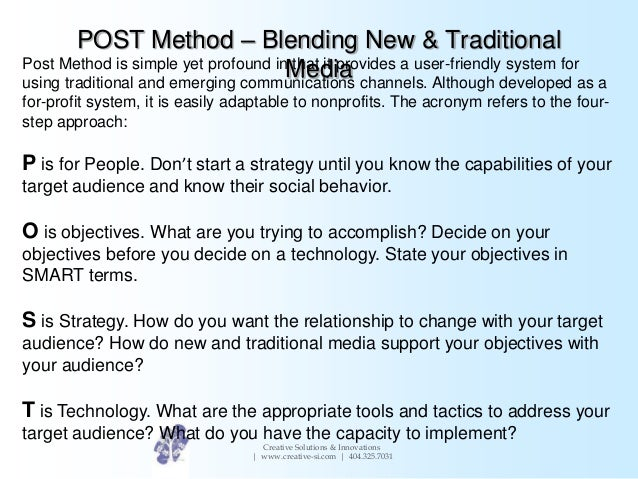 POST Method – Blending New & TraditionalMediaCreative Solutions & Innovations| www.creative-si.com | 404.325.7031Post Meth...