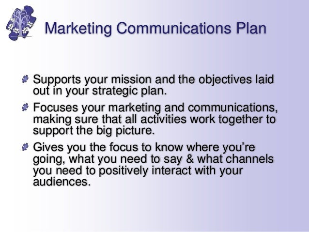 marketing and communications objectives Marketing communications marketing research, and communications, working in fast-moving consumer goods and consultancy environments first published in great britain in 2006 module 7 marketing communications: objectives and positioning 7/1.