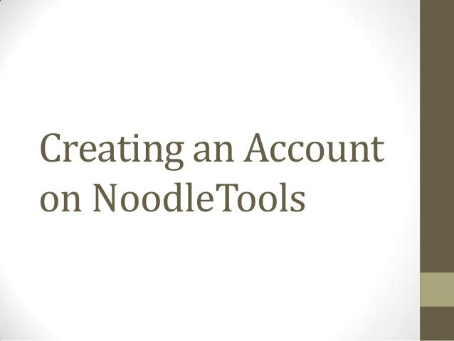 Creating an Account on NoodleTools