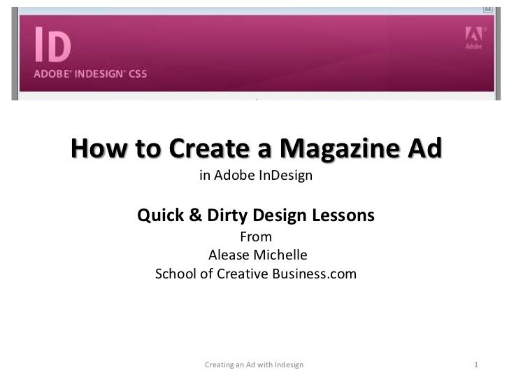 How to Create a Magazine Ad            in Adobe InDesign    Quick & Dirty Design Lessons                   From           ...