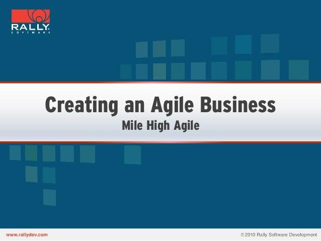 Creating an Agile BusinessMile High Agile