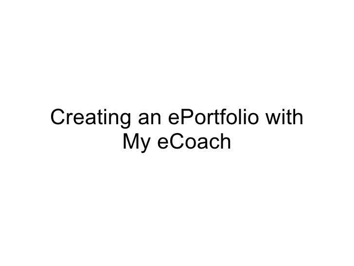 Creating an ePortfolio with My eCoach