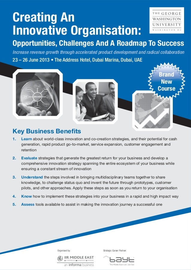 Creating AnInnovative Organisation:Opportunities, Challenges And A Roadmap To SuccessIncrease revenue growth through accel...