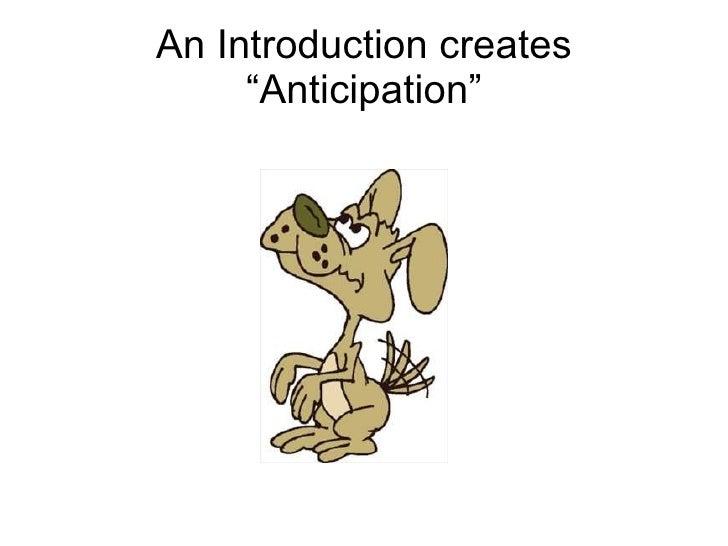 "An Introduction creates ""Anticipation"""