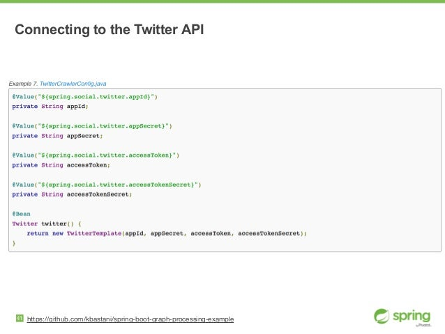 41 https://github.com/kbastani/spring-boot-graph-processing-example Connecting to the Twitter API