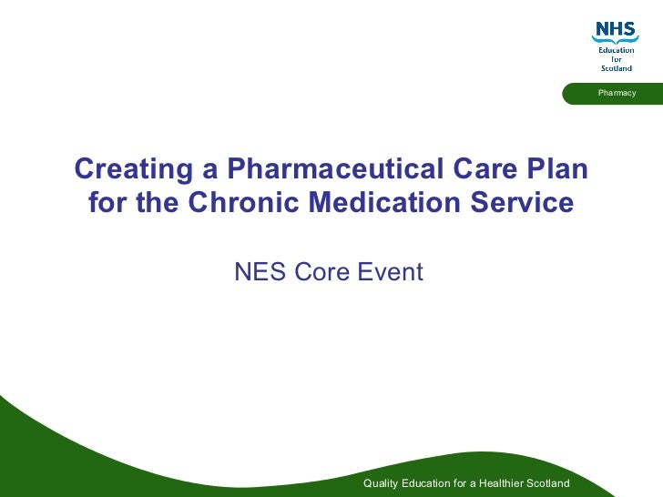Creating a Pharmaceutical Care Plan for the Chronic Medication Service 23.7.10 | Community Pharmacists