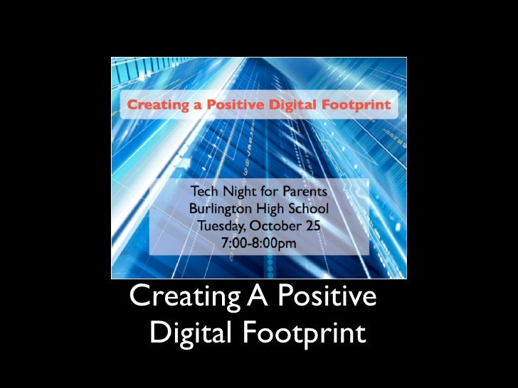 Creating A Positive Digital Footprint