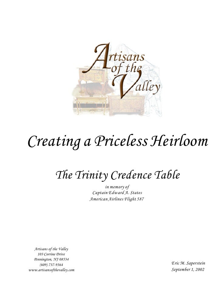 Creating a Priceless Heirloom                The Trinity Credence Table                                      in memory of ...