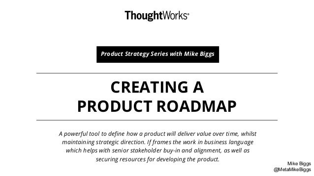Creating A Product Roadmap  Product Strategy Series
