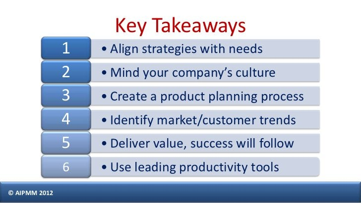 Key Takeaways               1   • Align strategies with needs               2   • Mind your company's culture             ...