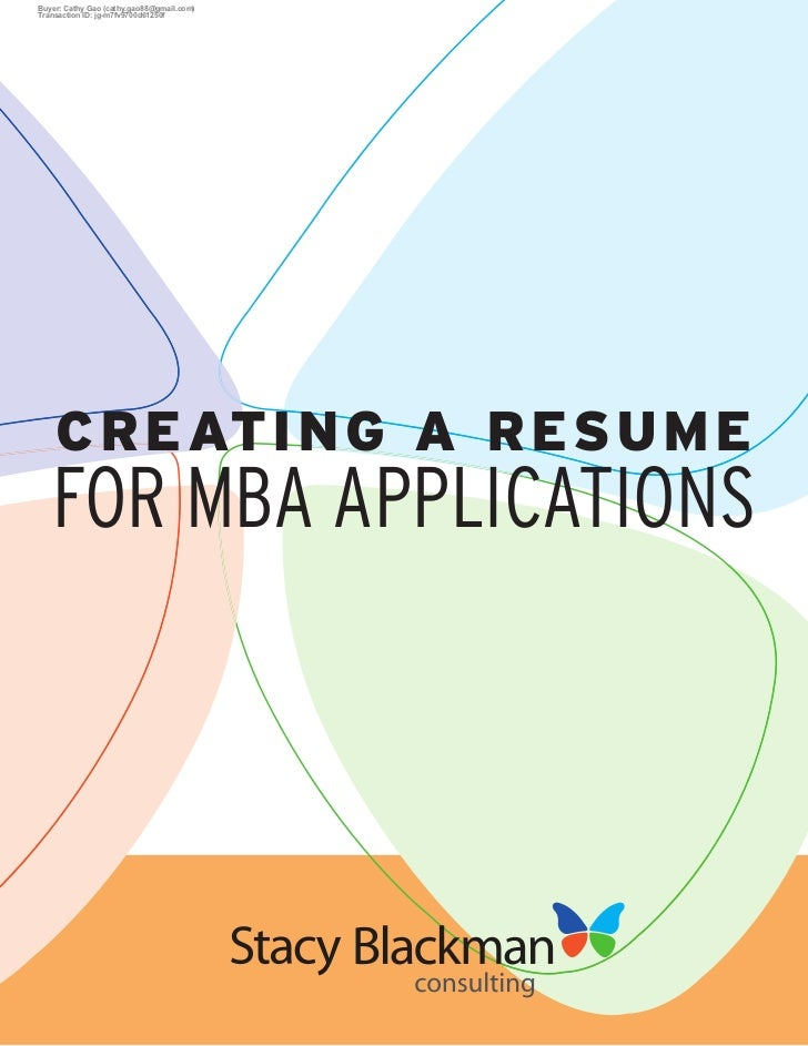 C R EATI NG A RESUMEFOR MBA APPLICATIONS