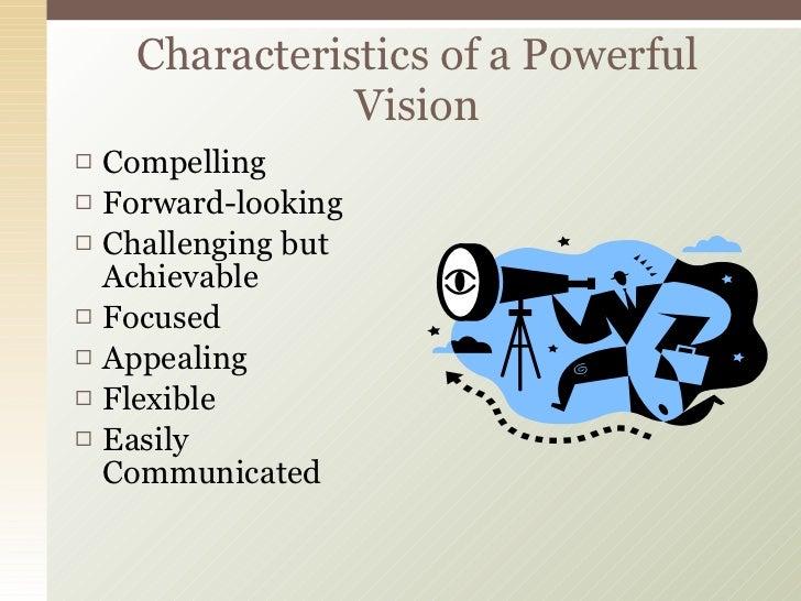 <ul><li>Compelling </li></ul><ul><li>Forward-looking </li></ul><ul><li>Challenging but Achievable </li></ul><ul><li>Focuse...
