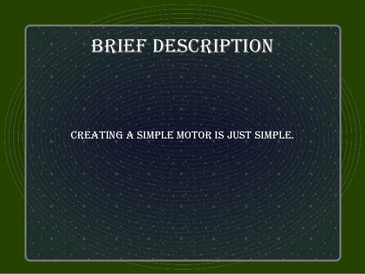 brief deScriPTioncreaTing a SiMPle MoTor iS juST SiMPle.
