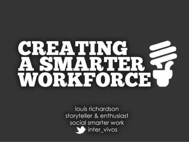 Creating a Smarter Workforce