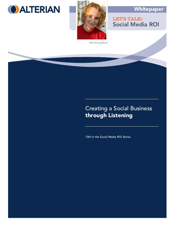 Whitepaper                        LET'S TALK:                        Social Media ROI   With Connie BensenCreating a Socia...
