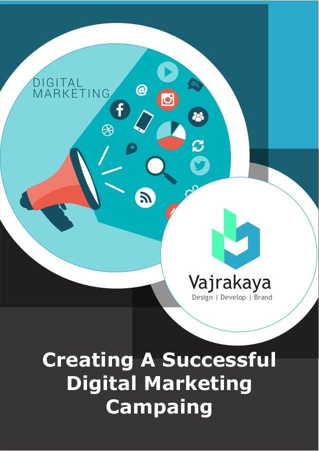 Vajrakaya Design | Develop | Brand Creating A Successful Digital Marketing Campaing