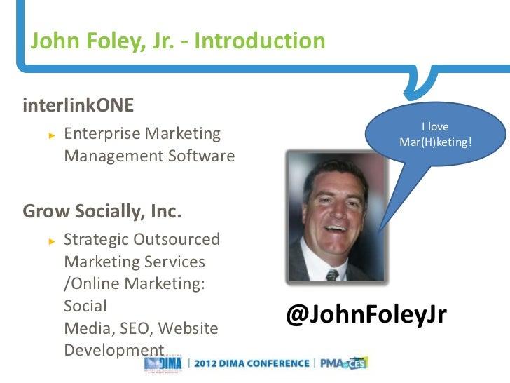 John Foley, Jr. - IntroductioninterlinkONE                                                                                ...