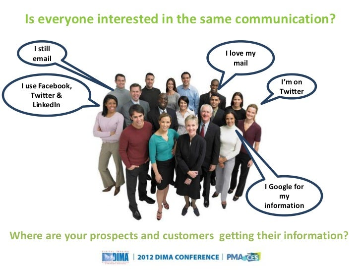 Is everyone interested in the same communication?     I still                                                             ...