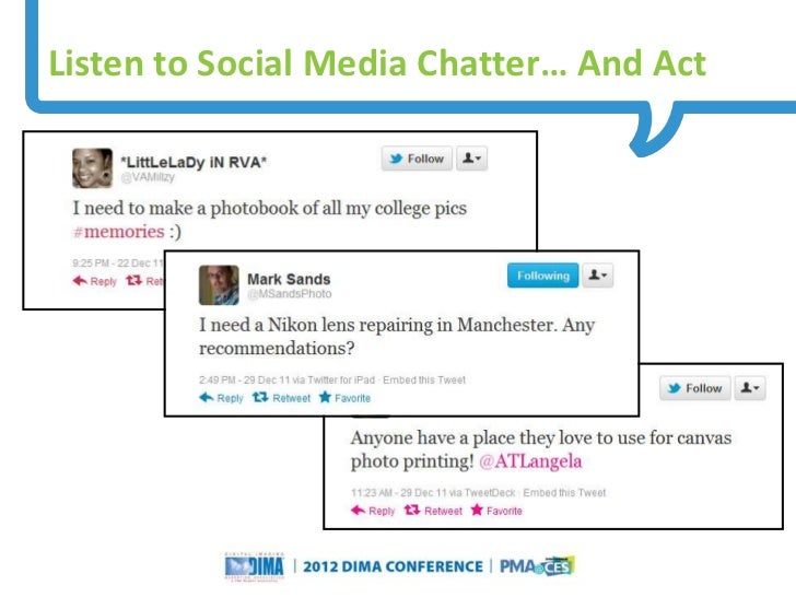 Listen to Social Media Chatter… And Act                                                                     Questions or C...