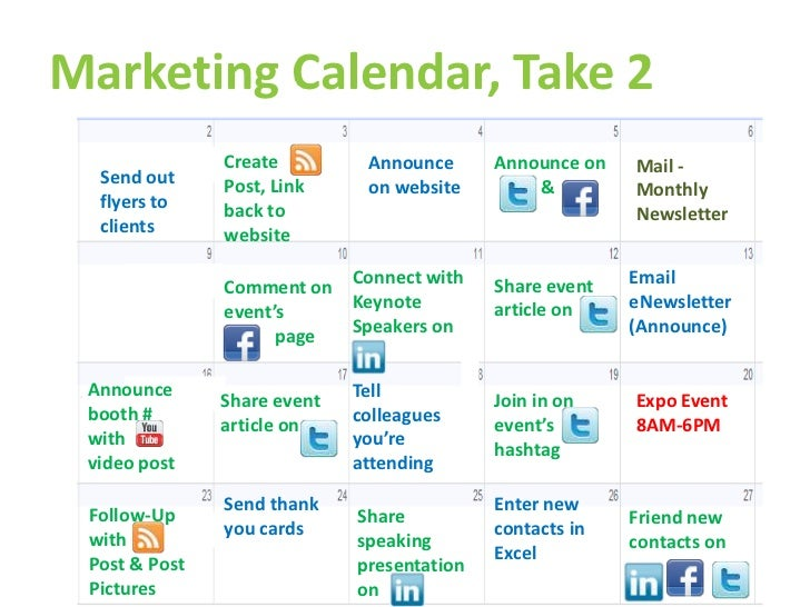 Marketing Calendar, Take 2               Create         Announce      Announce on   Mail -  Send out     Post, Link     on...