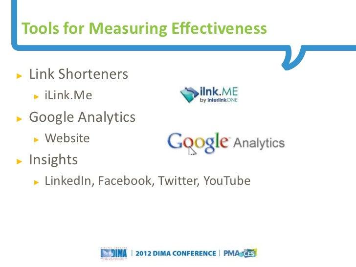 Tools for Measuring Effectiveness►   Link Shorteners    ►   iLink.Me►   Google Analytics    ►   Website►   Insights    ►  ...
