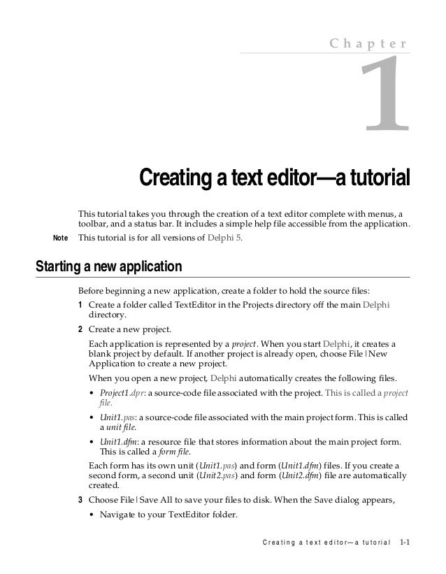 Chapter  1  Creating a text editor—a tutorial  Chapter1  This tutorial takes you through the creation of a text editor com...