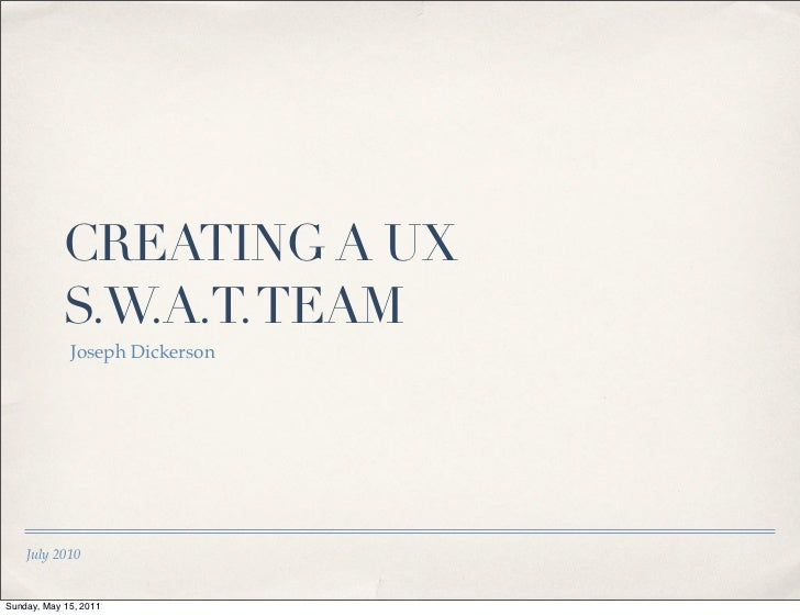 Creating a user experience SWAT team