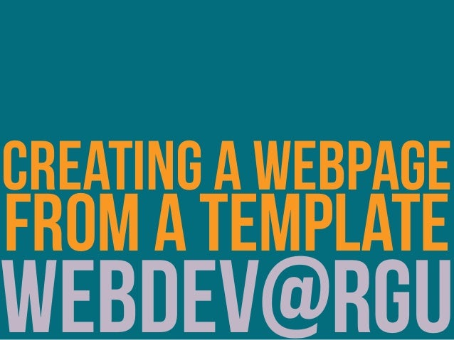 webdev@rgu creating a webpage from a template