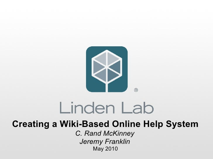 Creating a Wiki-Based Online Help System              C. Rand McKinney               Jeremy Franklin                  May ...