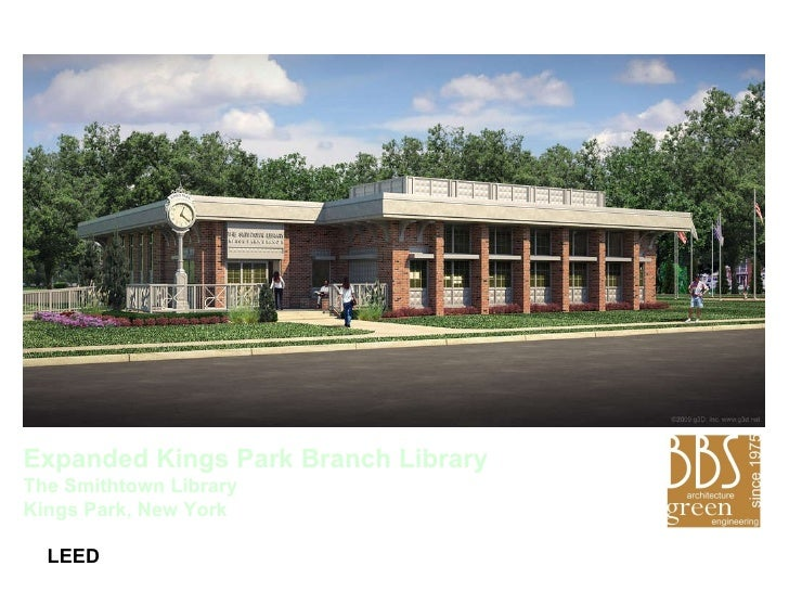 LEED Expanded Kings Park Branch Library The Smithtown Library  Kings Park, New York