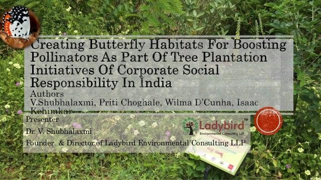 Presenter Dr. V. Shubhalaxmi Founder & Director of Ladybird Environmental Consulting LLP
