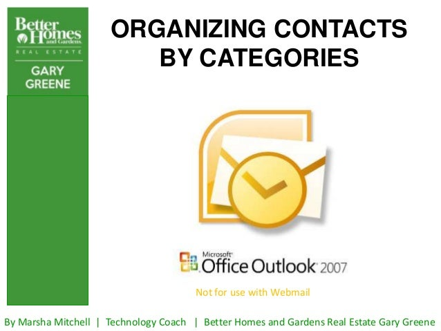 ORGANIZING CONTACTS                        BY CATEGORIES                                       Not for use with WebmailBy ...