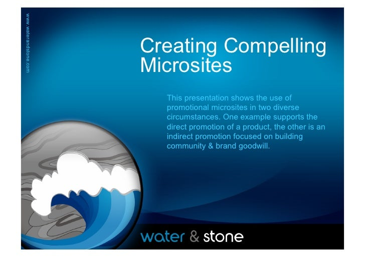 www.waterandstone.com	        www.waterandstone.com	                                   Creating Compelling                ...