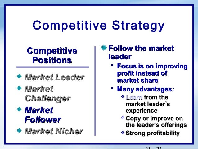 market leader vs market followers Market leader,follower,nicher,challenger add remove a company's marketing strategy can be customer  other market followers are stores like wal mart,.
