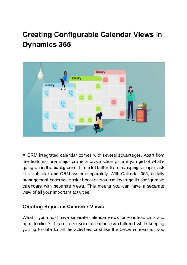 Creating Configurable Calendar Views in Dynamics 365 A CRM integrated calendar comes with several advantages. Apart from t...