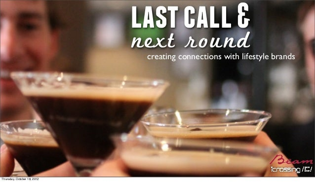 lastcall&next roundcreating connections with lifestyle brandsThursday, October 18, 2012