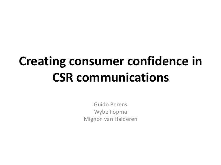 Creating consumer confidence in      CSR communications             Guido Berens             Wybe Popma          Mignon va...