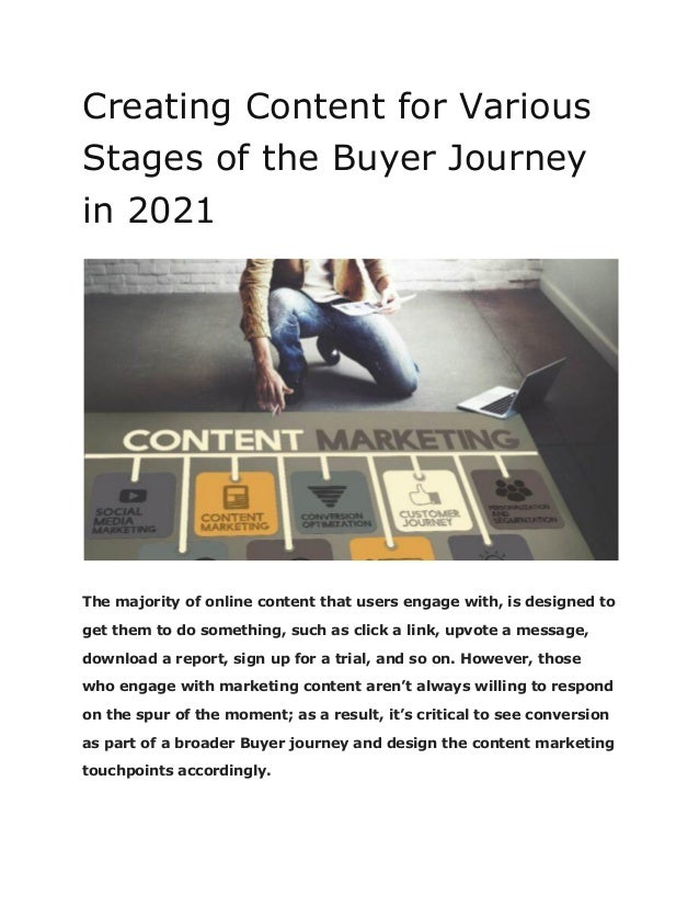 Creating Content for Various Stages of the Buyer Journey in 2021 The majority of online content that users engage with, is...