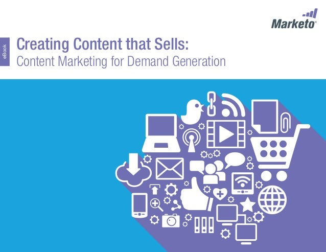 eBook  Creating Content that Sells:  Content Marketing for Demand Generation